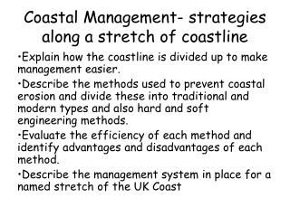 Coastal Management- strategies along a stretch of coastline