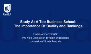 Study At A Top Business School:  The Importance Of Quality and Rankings