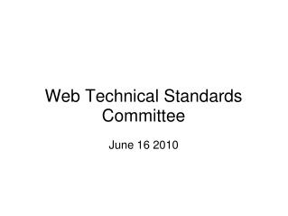 Web Technical Standards Committee