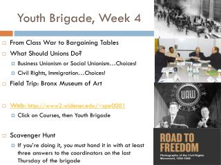 Youth Brigade, Week 4