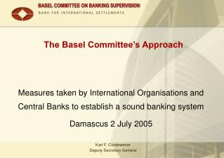 The Basel Committee's Approach