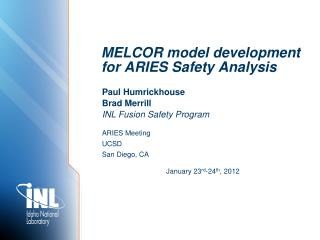 MELCOR model development for ARIES Safety Analysis