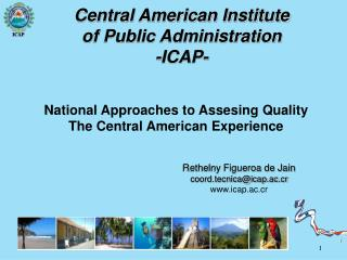 National Approaches to Assesing Quality The Central American Experience