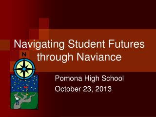 Navigating Student Futures through Naviance