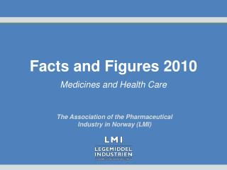 Facts and Figures 2010