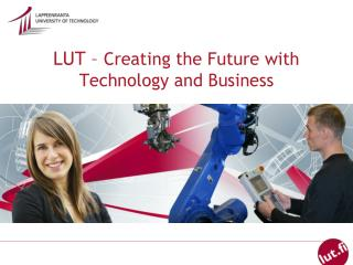 LUT –  Creating the Future with Technology and Business