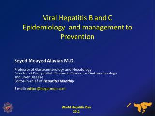 Viral Hepatitis B and C Epidemiology  and management to Prevention