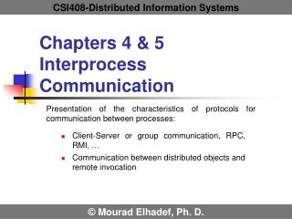 Chapters 4 & 5   Interprocess Communication