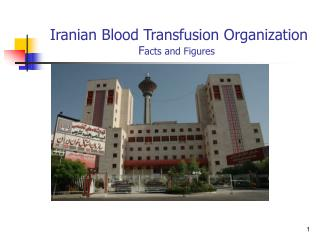 Iranian Blood Transfusion Organization  F acts and Figures