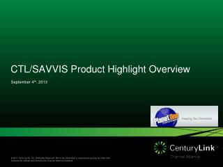 CTL/SAVVIS Product Highlight Overview