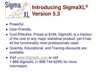 Introducing SigmaXL ®  Version 5.3