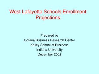 West Lafayette Schools Enrollment Projections