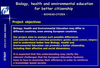 Biology, Health and Environmental Education may differ in