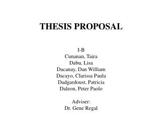 THESIS PROPOSAL I-B Cunanan, Taira Dabu, Lisa Dacanay, Dan William Dacayo, Clarissa Paula