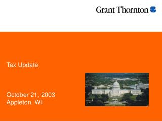 Tax Update October 21, 2003 Appleton, WI