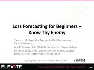 Loss Forecasting for Beginners – Know Thy Enemy