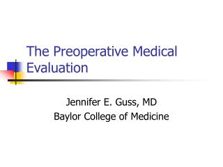The Preoperative Medical Evaluation