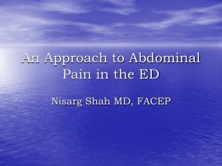 An Approach to Abdominal Pain in the ED