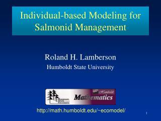 Individual-based Modeling for Salmonid Management