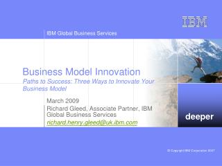 Business Model Innovation Paths to Success: Three Ways to Innovate Your Business Model