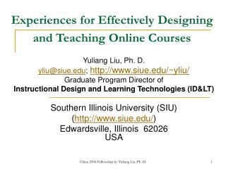 Experiences for Effectively Designing and Teaching Online Courses