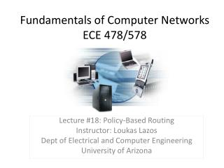 Fundamentals of Computer Networks ECE 478/578