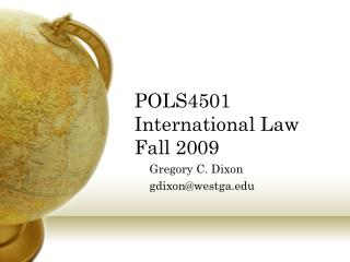 POLS4501 International Law Fall 2009