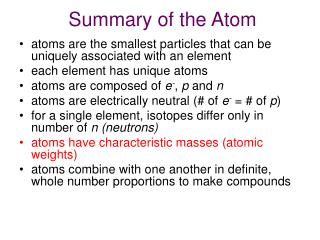 Summary of the Atom