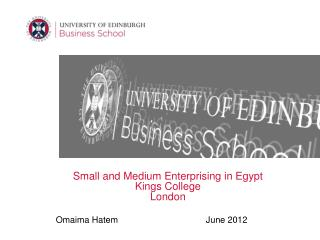 Small and Medium Enterprising in Egypt Kings College London