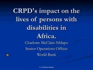 CRPD's impact on the lives of persons with disabilities in  Africa.