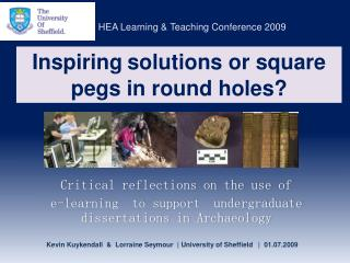 Inspiring solutions or square pegs in round holes?