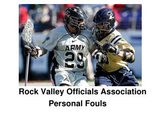 Rock Valley Officials Association Personal Fouls