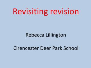 Revisiting revision