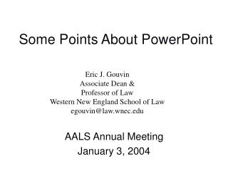 Some Points About PowerPoint