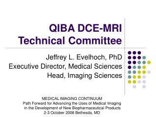 QIBA DCE-MRI  Technical Committee