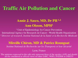 Traffic Air Pollution and Cancer