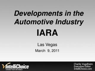 Developments in the Automotive Industry