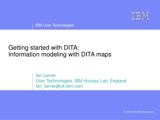 Getting started with DITA:  Information modeling with DITA maps