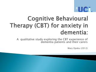 Cognitive Behavioural Therapy (CBT) for anxiety in dementia: