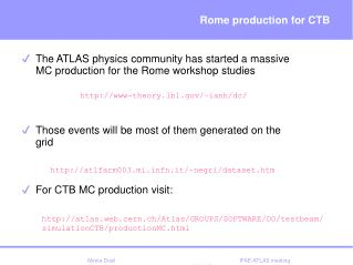 Rome production for CTB