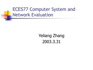 ECE577  Computer System and Network Evaluation