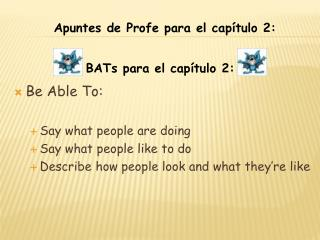 Be Able To: Say what people are doing Say what people like to do