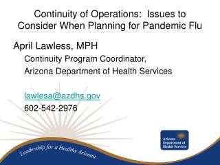 Continuity of Operations:  Issues to Consider When Planning for Pandemic Flu