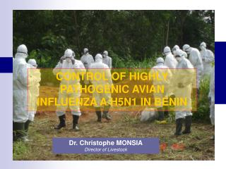 CONTROL OF HIGHLY PATHOGENIC AVIAN INFLUENZA A/H5N1 IN BENIN