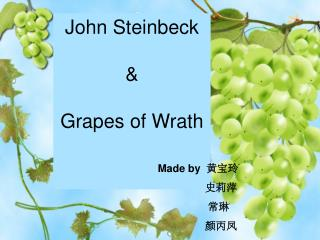 John Steinbeck & Grapes of Wrath