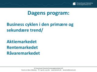Dagens program: