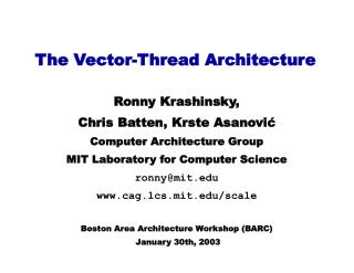 The Vector-Thread Architecture