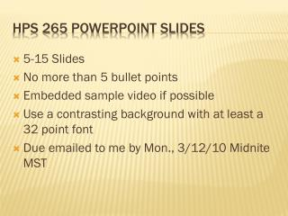HPS 265  Powerpoint  Slides