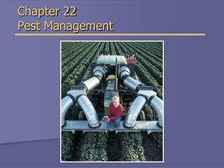 Chapter 22 Pest Management
