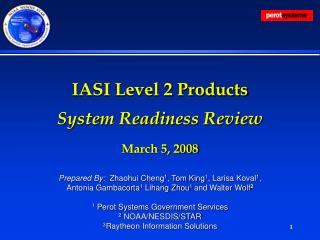 IASI Level 2 Products System Readiness Review March 5, 2008